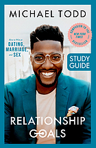 Book cover. Relationship goals : how to win at dating, marriage, and sex