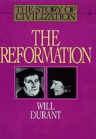 The reformation : a history of European civilization from Wyclif to Calvin: 1300-1564
