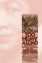 Too heavy a load : Black women in defense of themselves, 1894-1994
