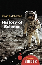 The history of science : a beginner's guide