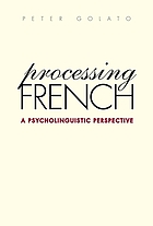 Processing French : a psycholinguistic perspective