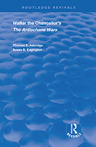 Walter the Chancellor's The Antiochene wars : a translation and commentary