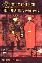 The Catholic Church and the Holocaust, 1930-1965