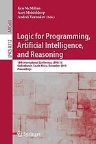 Logic for Programming, Artificial Intelligence, and Reasoning : 19th International Conference, LPAR-19, Stellenbosch, South Africa, December 14-19, 2013. Proceedings