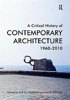 A critical history of contemporary architecture : 1960-2010
