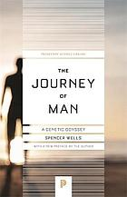 The journey of man : a genetic odyssey