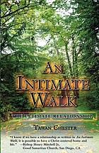 An intimate walk : the ultimate relationship