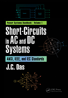 Short-circuits in AC and DC systems : AMSI, IEEE, and IEC standards