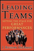 Leading teams : setting the stage for great performances