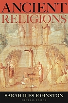 Ancient Religions : Beliefs and Rituals across the Mediterranean World.
