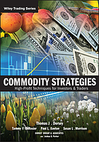 Commodity strategies : high-profit techniques for investors and traders