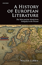 A history of European literature the West and the world from Antiquity to the present