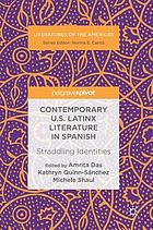 Contemporary U.S. Latinx literature in Spanish : straddling identities