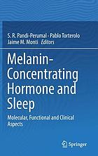Melanin-concentrating hormone and sleep : molecular, functional and clinical aspects