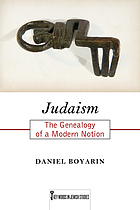Judaism : the genealogy of a modern notion