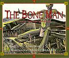 The bone man : a Native American Modoc folktale