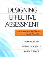 Designing effective assessment : principles and profiles of good practice