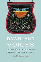 Dawnland voices : an anthology of indigenous writing from New England