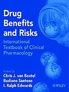 Drug benefits & risks : international textbook of clinical pharmacology