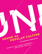 Sound as popular culture : a research companion