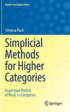 Simplicial methods for higher categories : segal-type models of weak n-categories