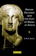 Roman religion and the cult of Diana at Africa