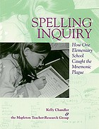 Spelling inquiry : how one elementary school caught the mnemonic plague