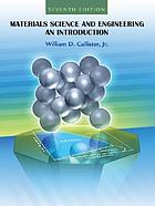 Materials science and engineering : an introduction