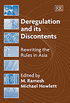 Deregulation and its discontents : rewriting the rules in Asia