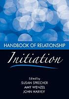 Handbook of relationship initiation