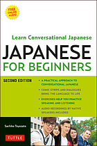 Japanese for Beginners : Learning Conversational Japanese - Second Edition (Includes Downloadable Audio).