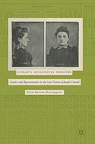 Conrad's sensational heroines : gender and representation in the late fiction of Joseph Conrad