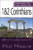 1 & 2 Corinthians : 60 bite-sized insights