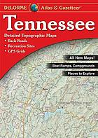 Tennessee atlas & gazetteer : detailed topographic maps