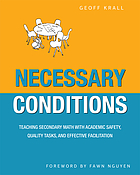 Necessary conditions : teaching secondary math with academic safety, quality tasks, and effective facilitation