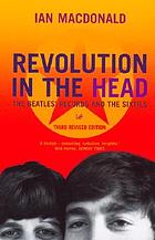 Revolution in the head : the Beatles' records and the sixties