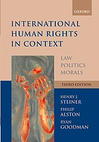 International human rights in context : law, politics, morals : text and materials