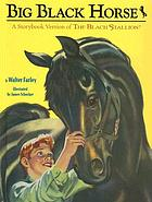 Big black horse : adapted from the black stallion