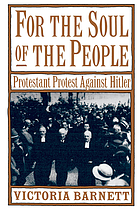 For the soul of the people : Prostestant protest against Hitler