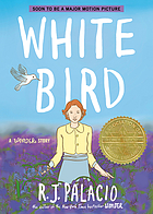 White bird : a Wonder story