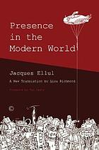 Presence in the Modern World : a New Translation by Lisa Richmond.
