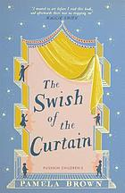 The swish of the curtain