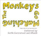 The monkeys go marching : [simple songs you can play around with]