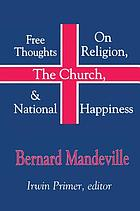 Free Thoughts on Religion, the Church, and National Happiness.
