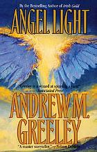Angel light : an old-fashioned love story