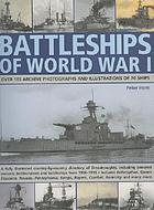 Battleships of World War I : over 185 archive photographs and illustrations of 70 ships