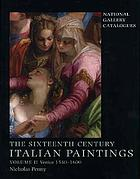 The sixteenth century Italian paintings