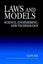 Laws and models : science, engineering, and technology