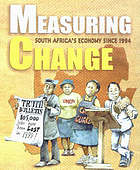 Measuring change : South Africa's economy since 1994