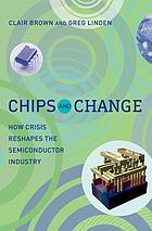 Chips and change : how crisis reshapes the semiconductor industry